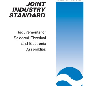 IPC A-610 – Acceptability of Electronic Assemblies | IPC